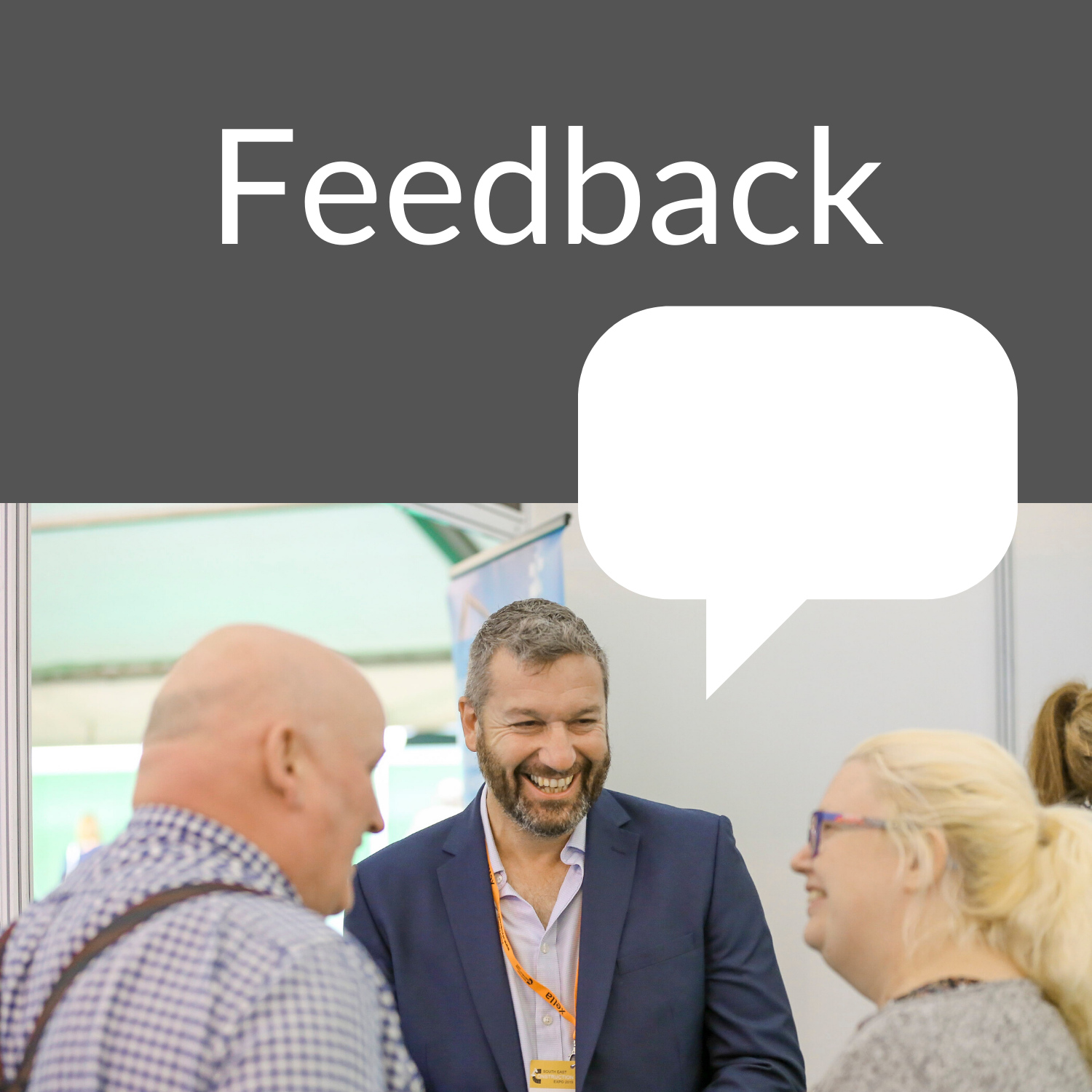 South East Construction Expo Feedback