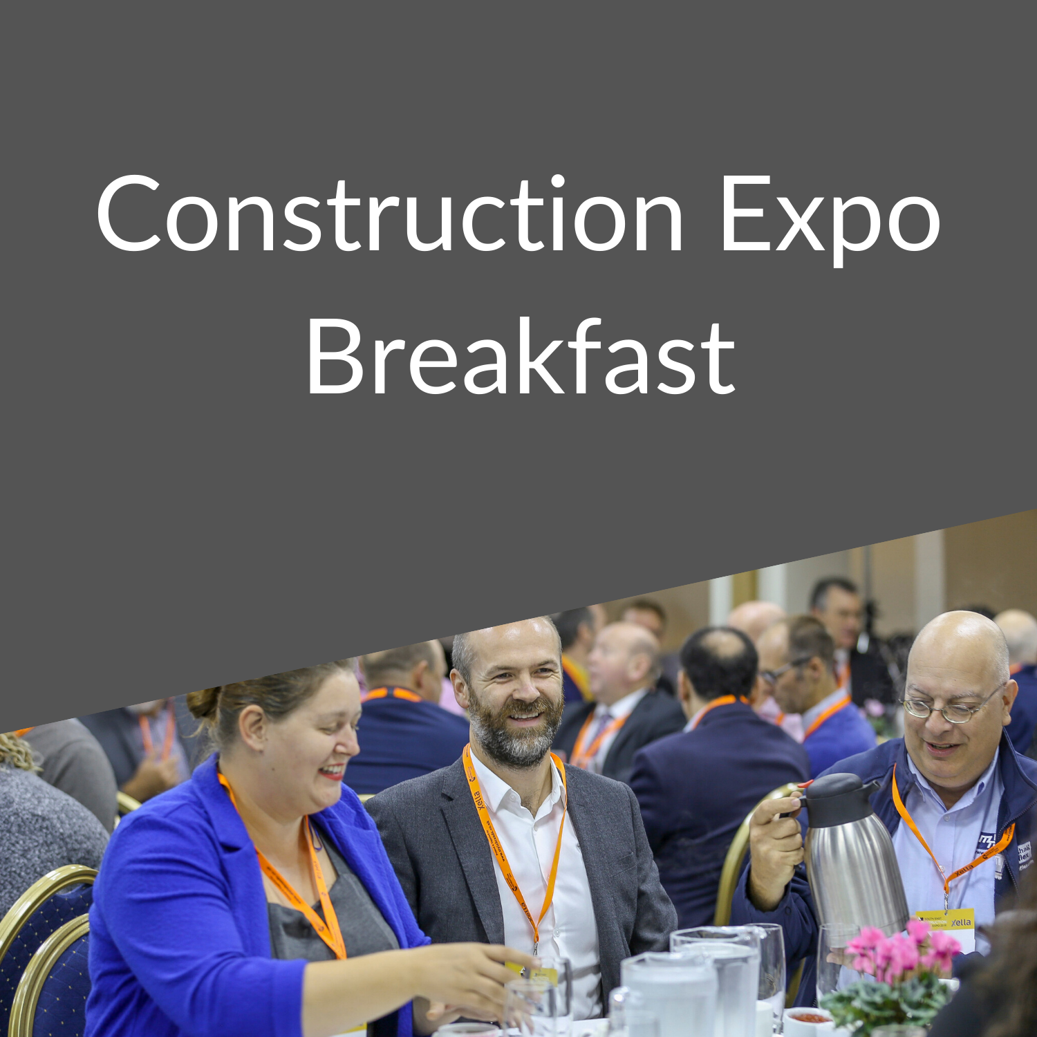 South East Construction Expo Breakfast